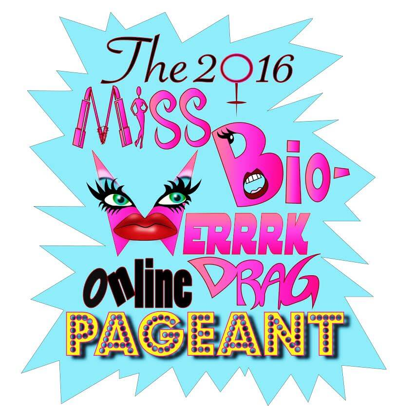 Miss Bio-WERRRK Pageant