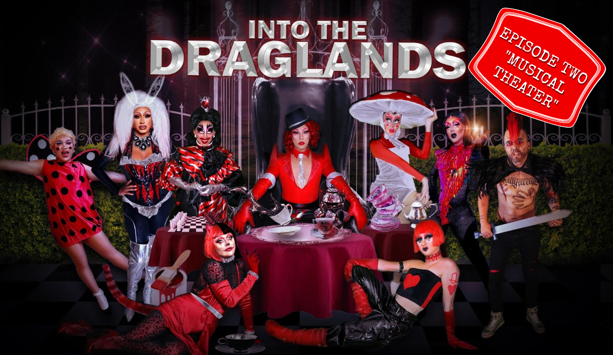 """Into the Draglands: """"Musical Theater"""" (Episode Two) 1"""
